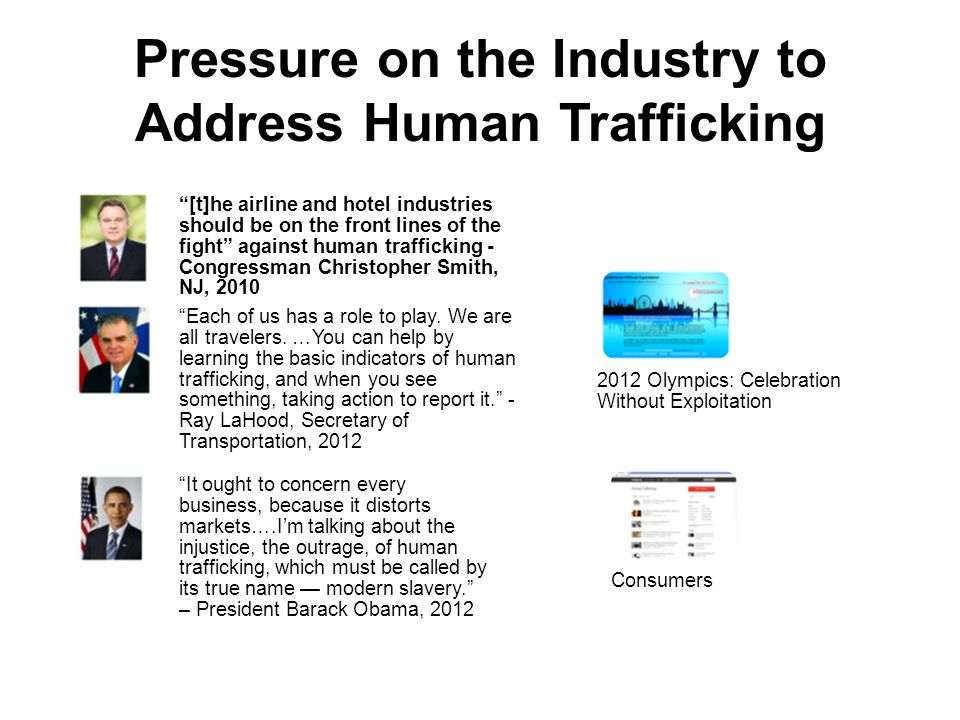 """Pressure on the Industry to Address Human Trafficking """"[t]he airline and hotel industries should be on the front lines of the fight"""" against human tra"""