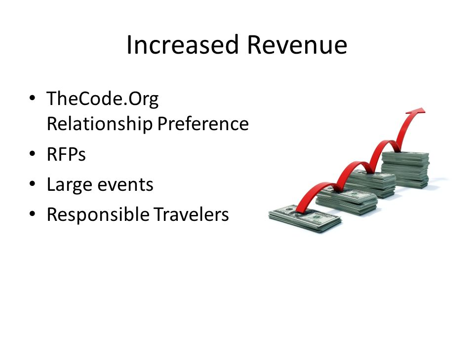 Increased Revenue TheCode.Org Relationship Preference RFPs Large events Responsible Travelers