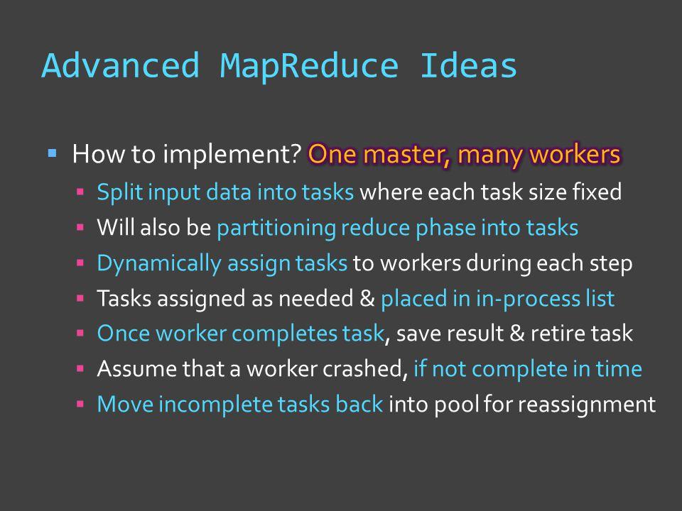 Advanced MapReduce Ideas