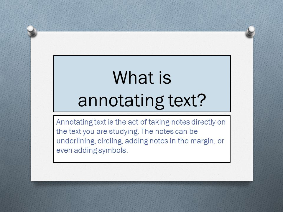 What is annotating text.