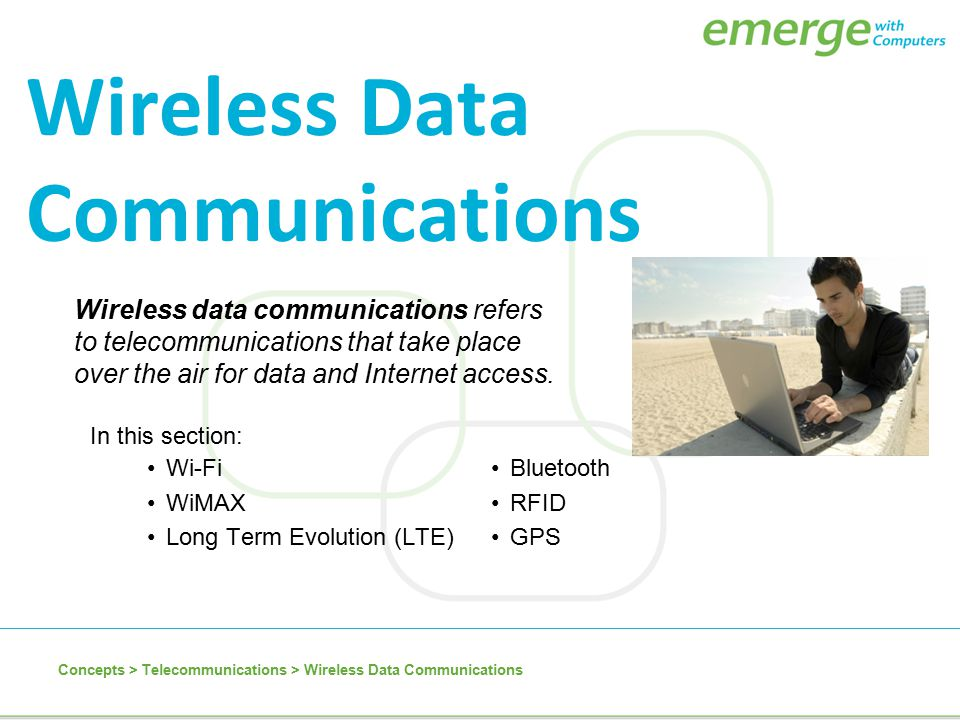 Wireless data communications refers to telecommunications that take place over the air for data and Internet access. Wireless Data Communications Wi-F