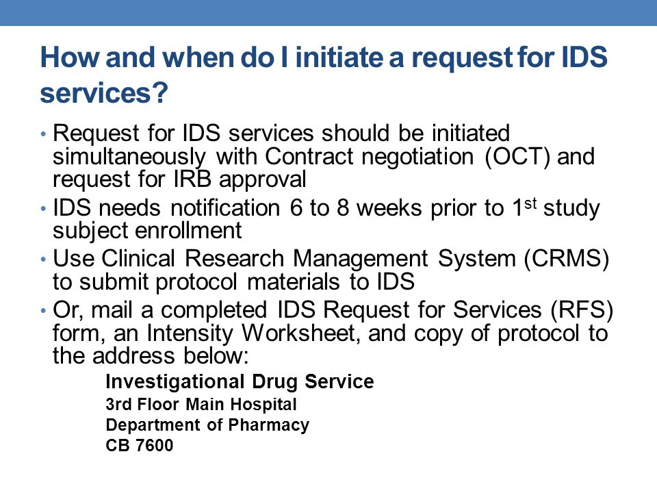 How and when do I initiate a request for IDS services.