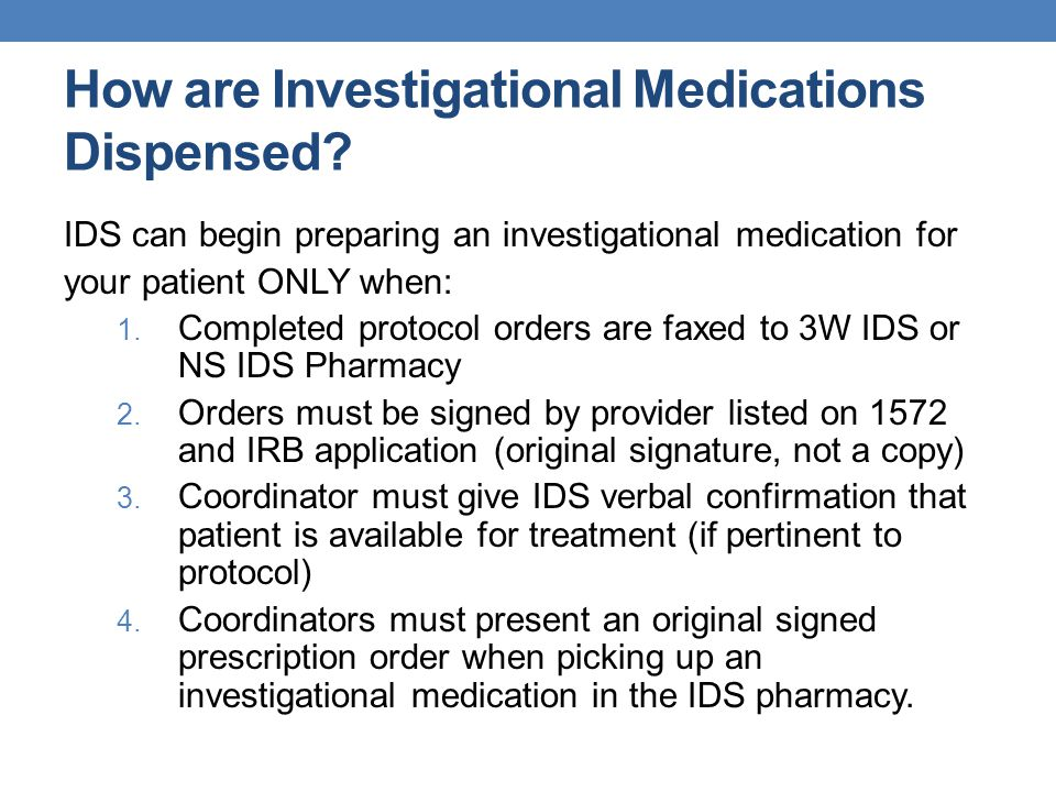How are Investigational Medications Dispensed.
