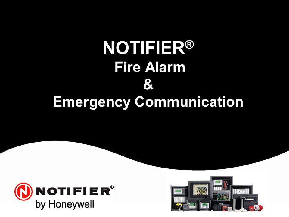 NOTIFIER ® Fire Alarm & Emergency Communication