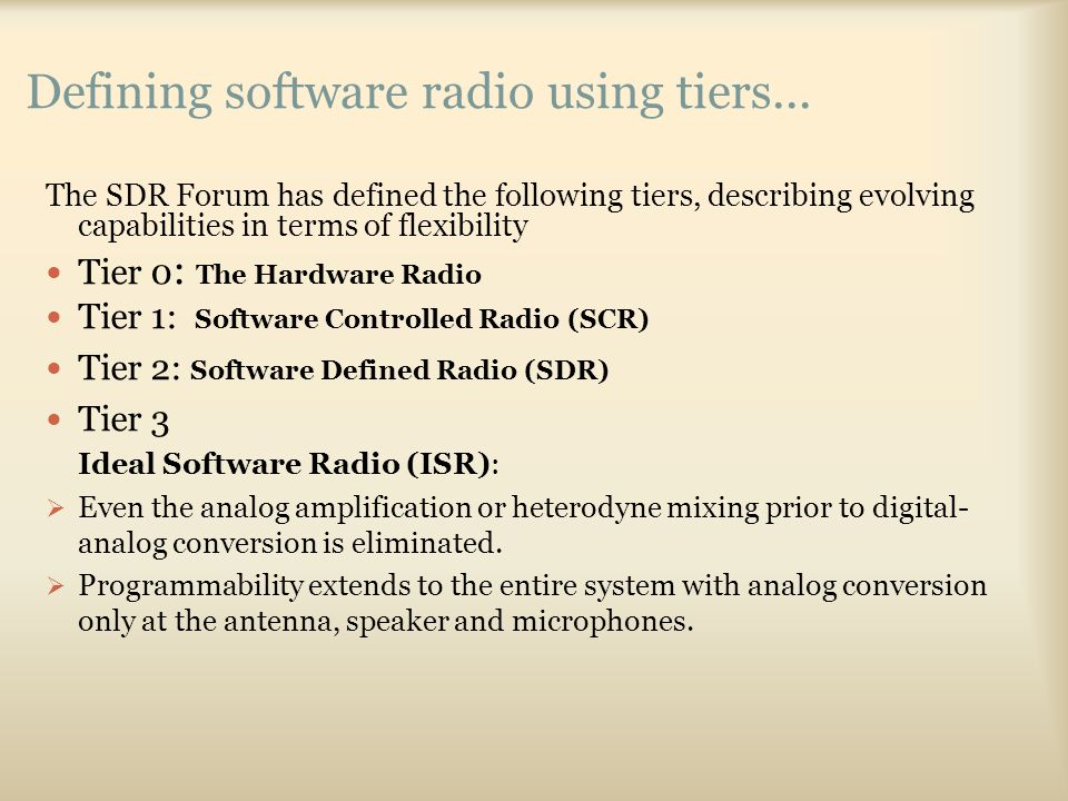 Defining software radio using tiers...