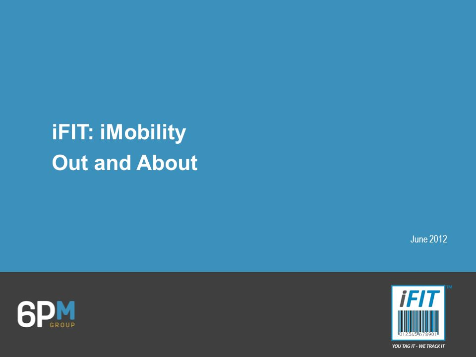 iFIT: iMobility Out and About June 2012