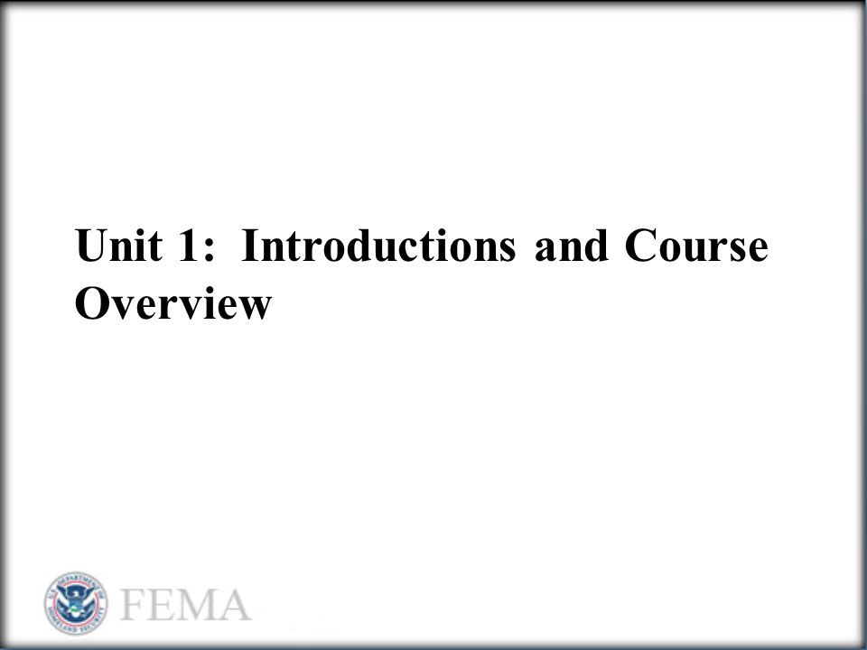 Unit 1: Introductions and Course Overview
