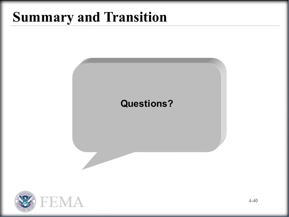 Summary and Transition Questions? 4-40