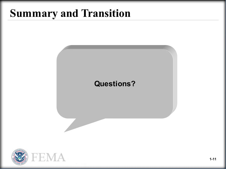 1-11 Summary and Transition Questions?