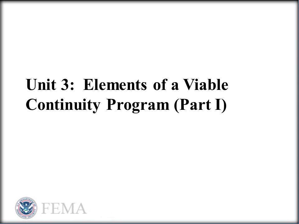 Unit 3: Elements of a Viable Continuity Program (Part I)