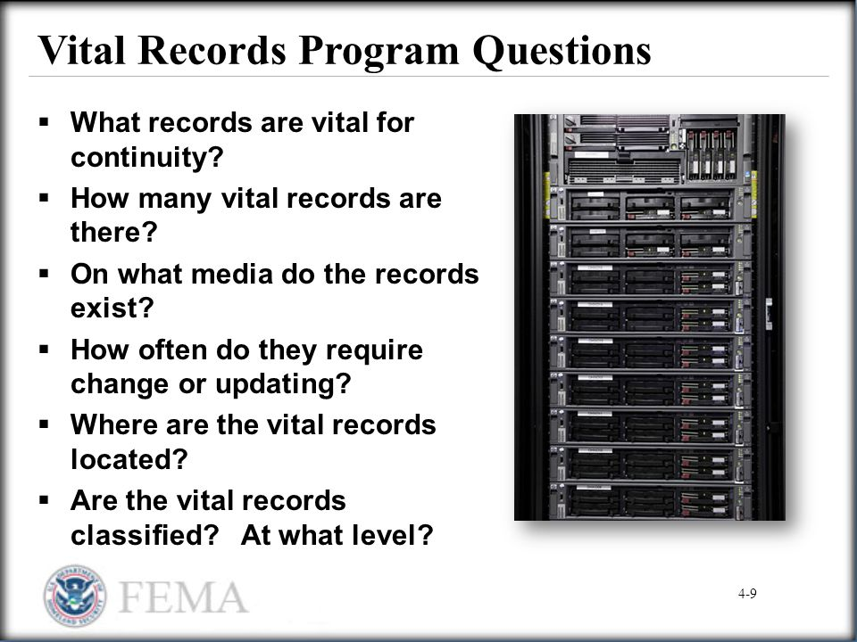 Vital Records Program Questions  What records are vital for continuity?  How many vital records are there?  On what media do the records exist?  H