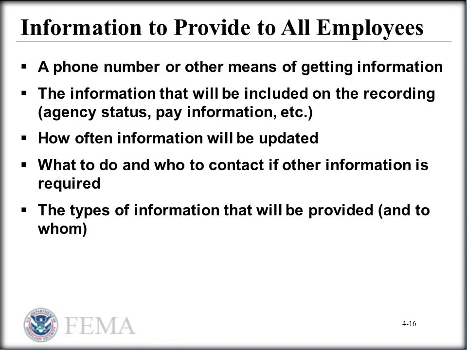 Information to Provide to All Employees  A phone number or other means of getting information  The information that will be included on the recordin
