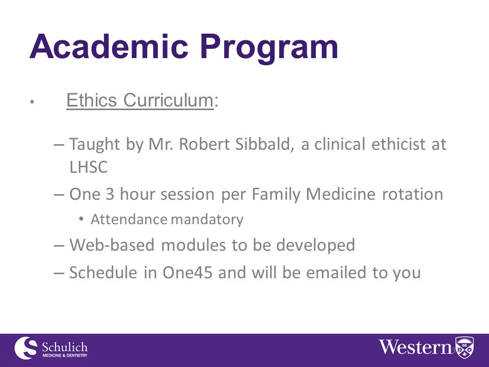 Academic Program Ethics Curriculum: – Taught by Mr.