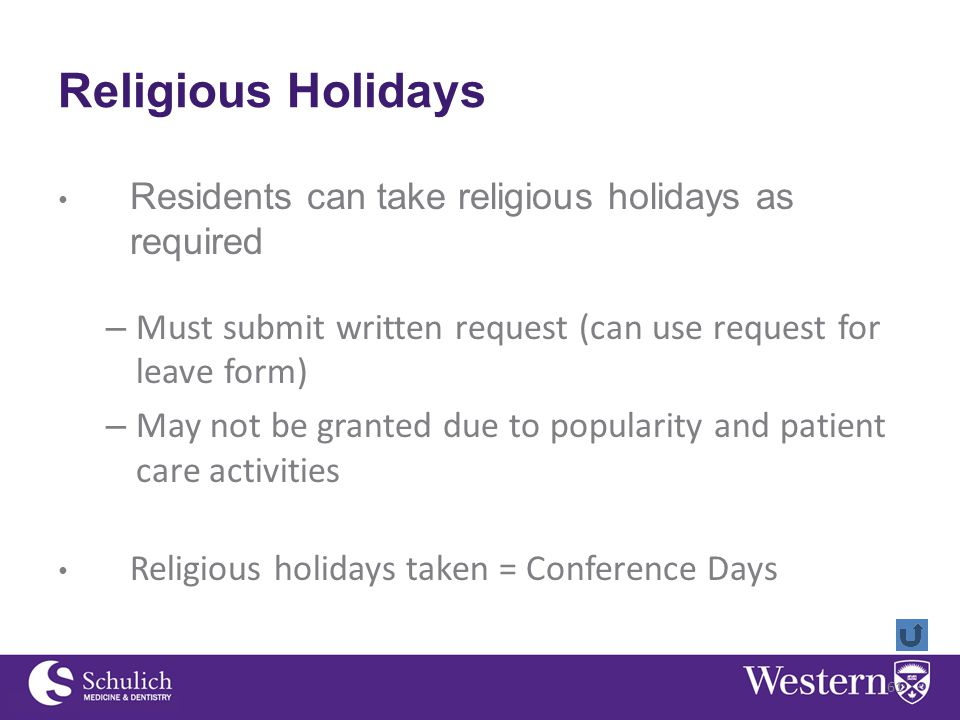Religious Holidays Residents can take religious holidays as required – Must submit written request (can use request for leave form) – May not be granted due to popularity and patient care activities Religious holidays taken = Conference Days 61