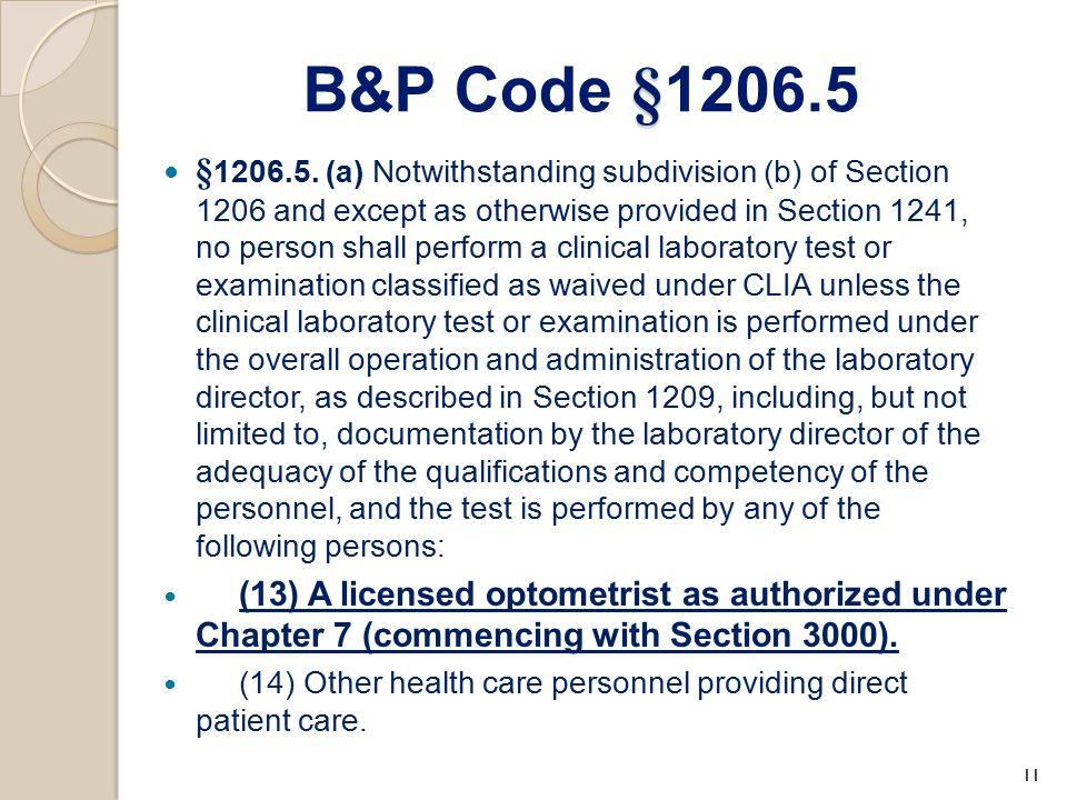 § B&P Code § 1206.5 § 1206.5.