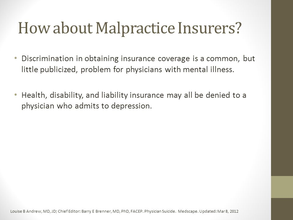 How about Malpractice Insurers.