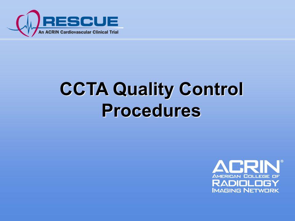 CCTA Quality Control Procedures