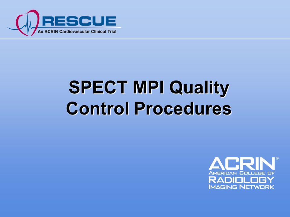 SPECT MPI Quality Control Procedures