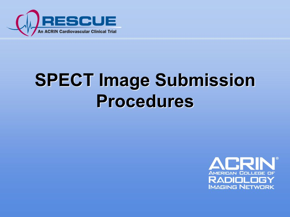 SPECT Image Submission Procedures