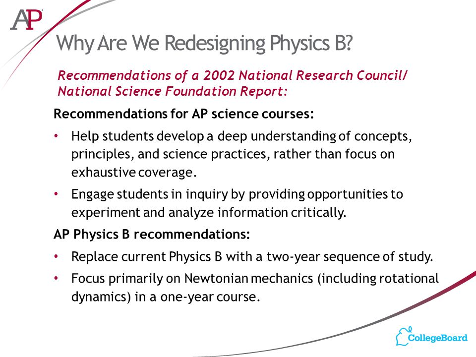 Why Are We Redesigning Physics B.