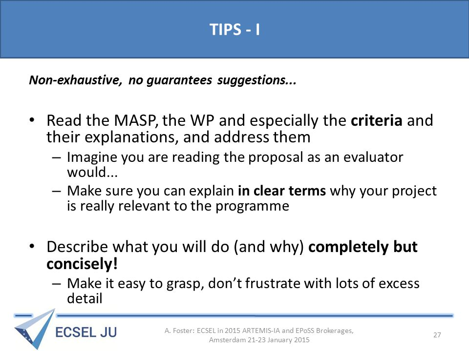 TIPS - I Non-exhaustive, no guarantees suggestions...