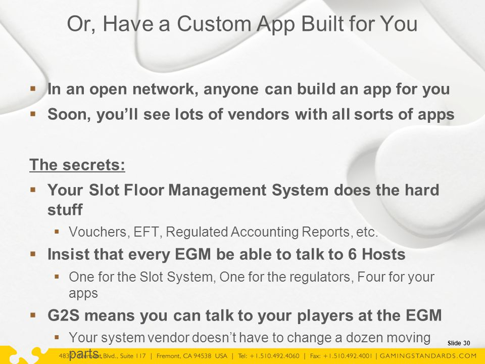 Slide 30 Or, Have a Custom App Built for You  In an open network, anyone can build an app for you  Soon, you'll see lots of vendors with all sorts o