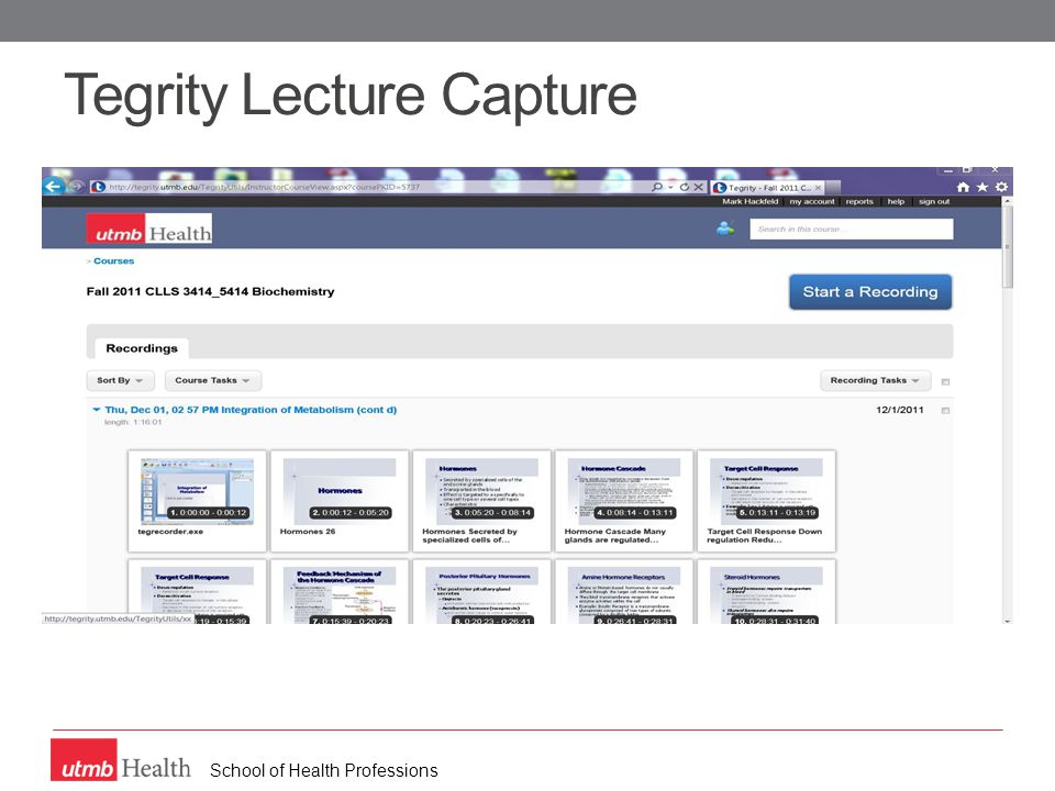 School of Health Professions Tegrity Lecture Capture