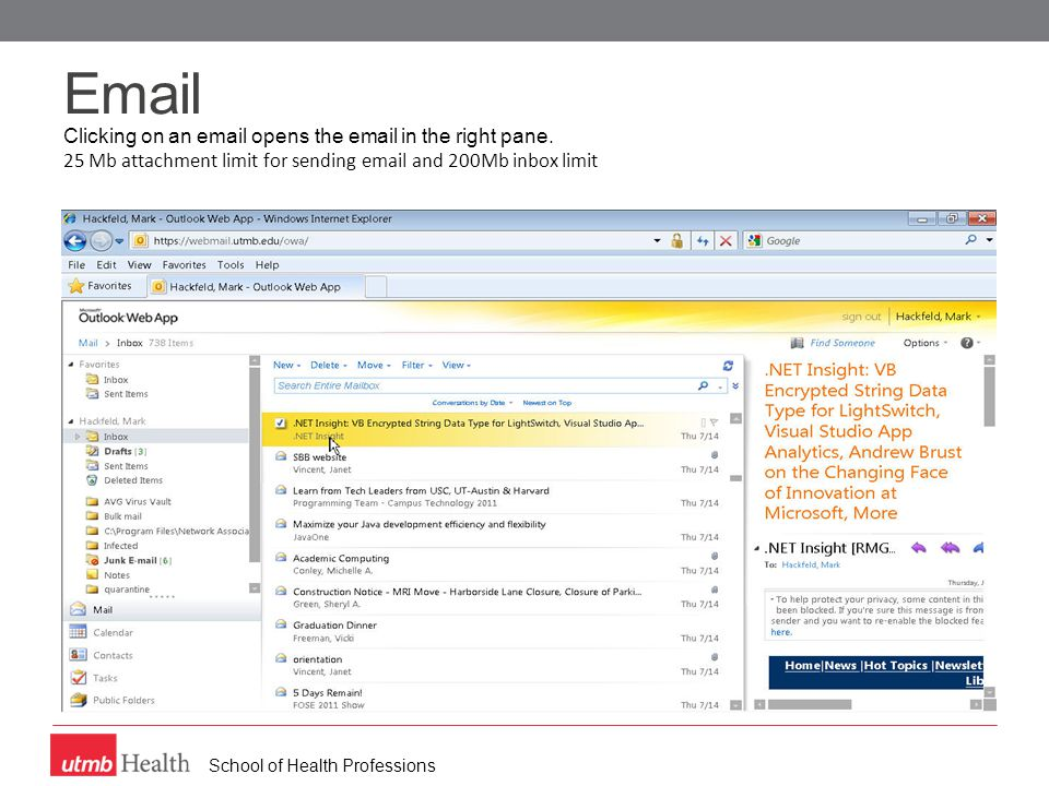 School of Health Professions Email Clicking on an email opens the email in the right pane.