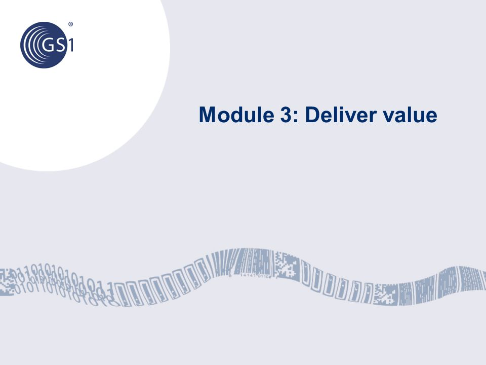 Module 3: Deliver value