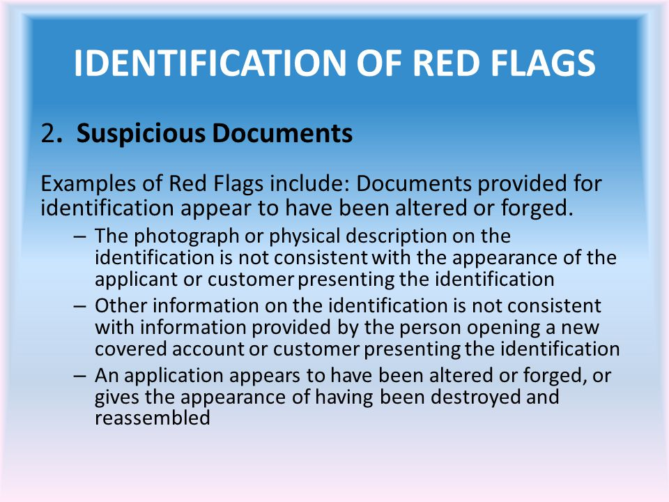 IDENTIFICATION OF RED FLAGS 2.