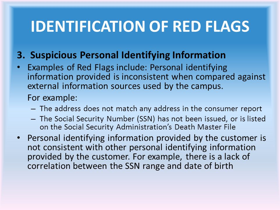 IDENTIFICATION OF RED FLAGS 3.