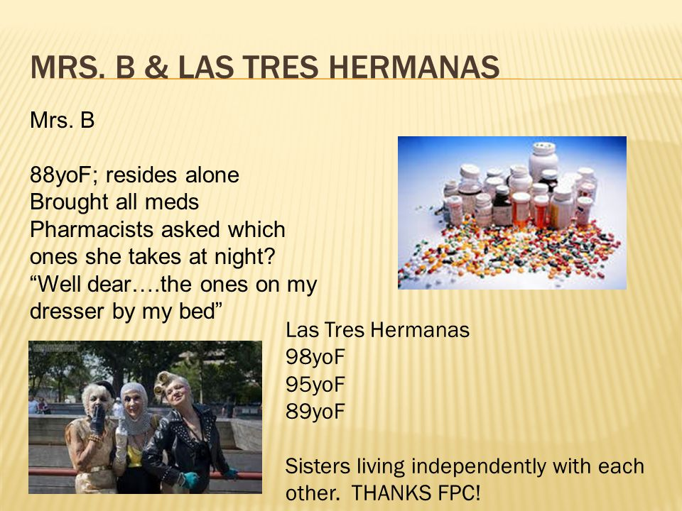 MRS. B & LAS TRES HERMANAS Mrs.