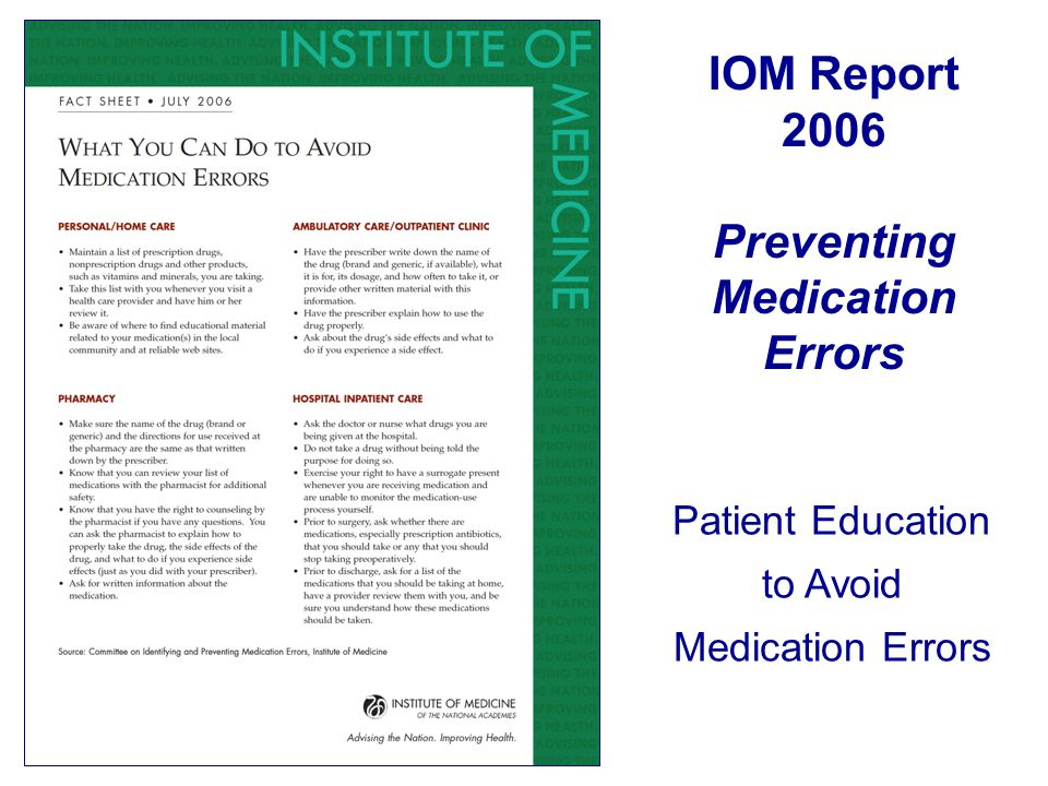 IOM Report 2006 Preventing Medication Errors Patient Education to Avoid Medication Errors