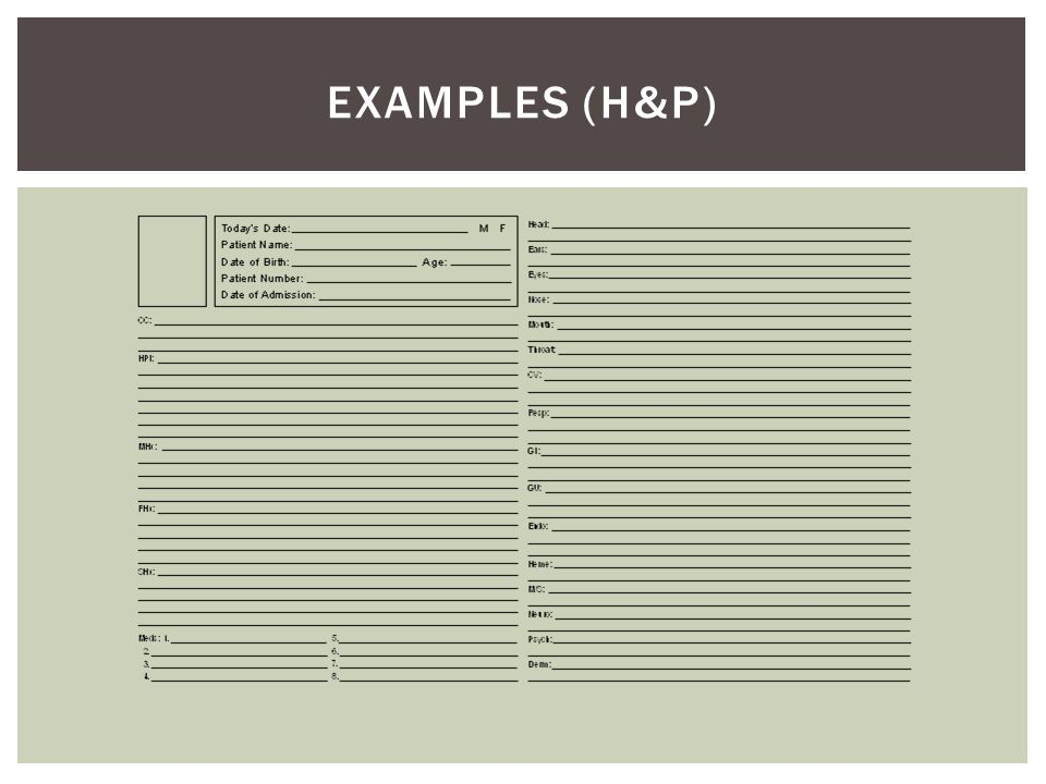 EXAMPLES (H&P)