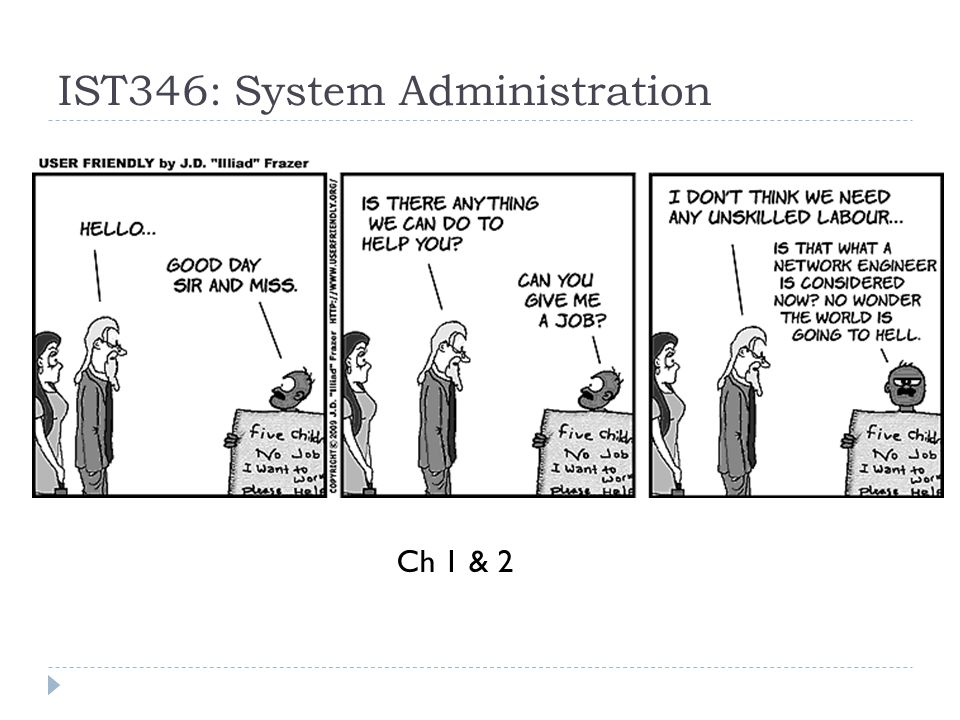 IST346: System Administration Ch 1 & 2