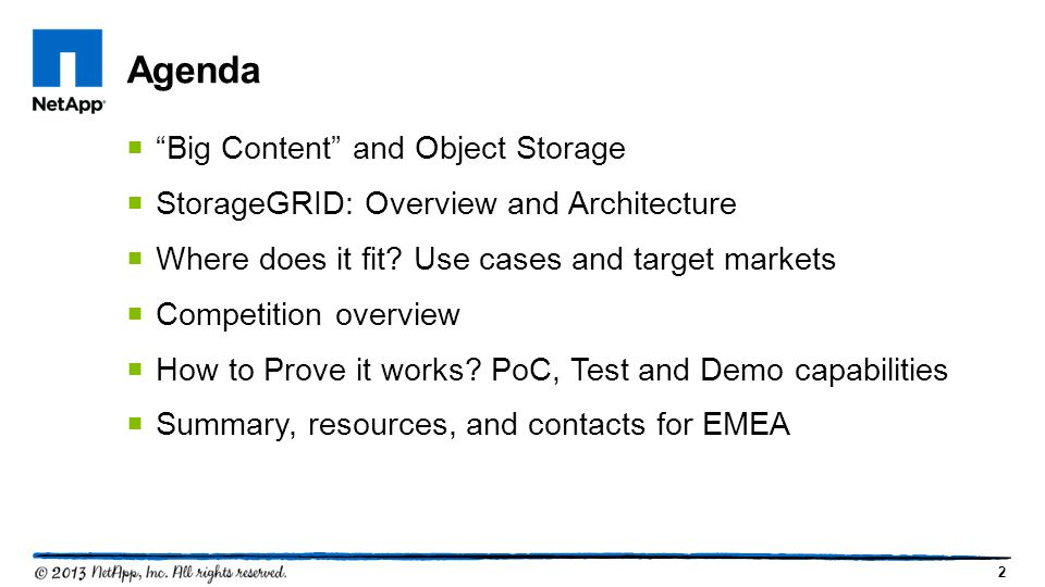 2  Big Content and Object Storage  StorageGRID: Overview and Architecture  Where does it fit.