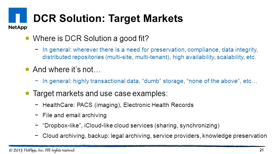 21  Where is DCR Solution a good fit.