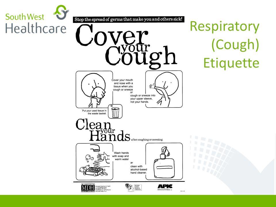 Respiratory (Cough) Etiquette
