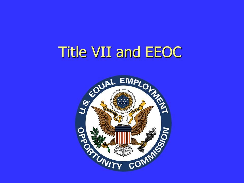 Title VII and EEOC