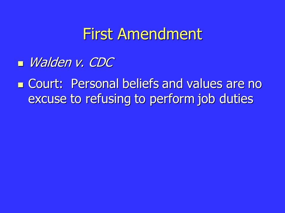First Amendment Walden v. CDC Walden v.