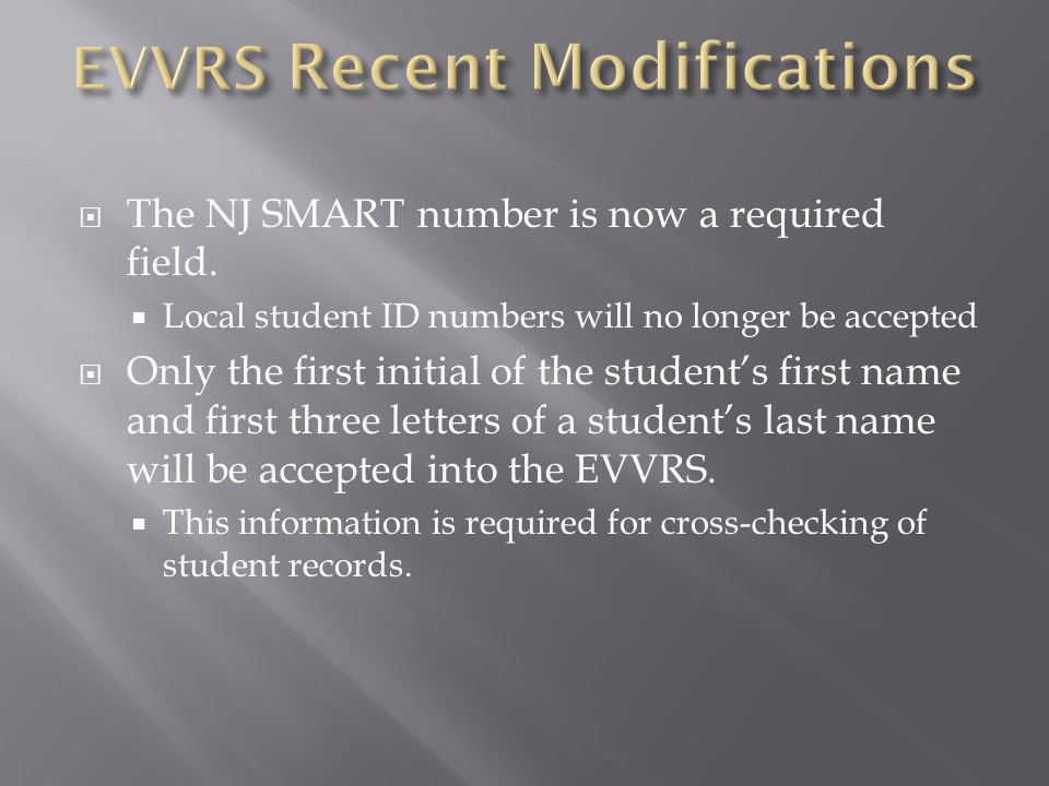  The NJ SMART number is now a required field.