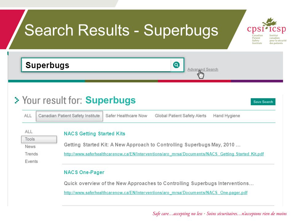 Search Results - Superbugs NACS Getting Started Kits Getting Started Kit: A New Approach to Controlling Superbugs May, 2010 … http://www.saferhealthcarenow.ca/EN/Interventions/aro_mrsa/Documents/NACS Getting Started Kit.pdf NACS One-Pager Quick overview of the New Approaches to Controlling Superbugs Interventions… http://www.saferhealthcarenow.ca/EN/Interventions/aro_mrsa/Documents/NACS One-pager.pdf Superbugs