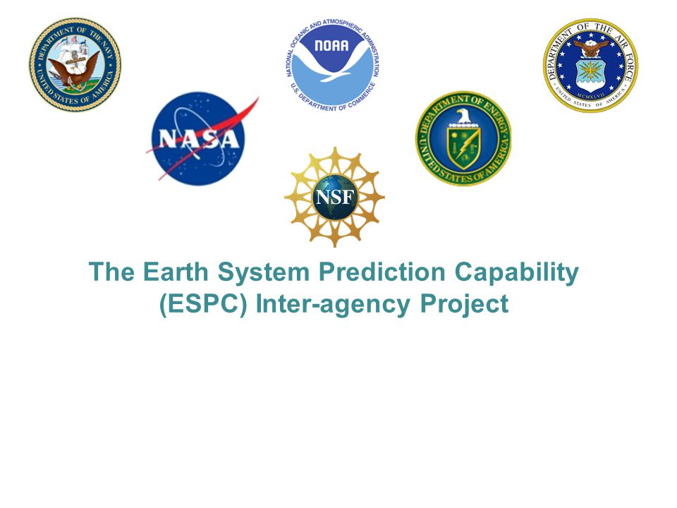 The Earth System Prediction Capability (ESPC) Inter-agency Project