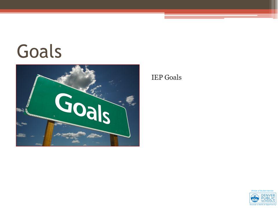 Goals IEP Goals