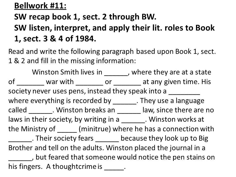 Bellwork #11: SW recap book 1, sect. 2 through BW.