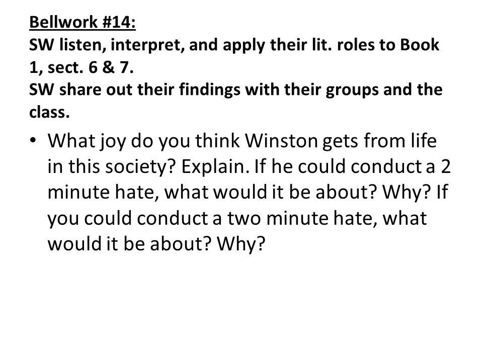 Bellwork #14: SW listen, interpret, and apply their lit.