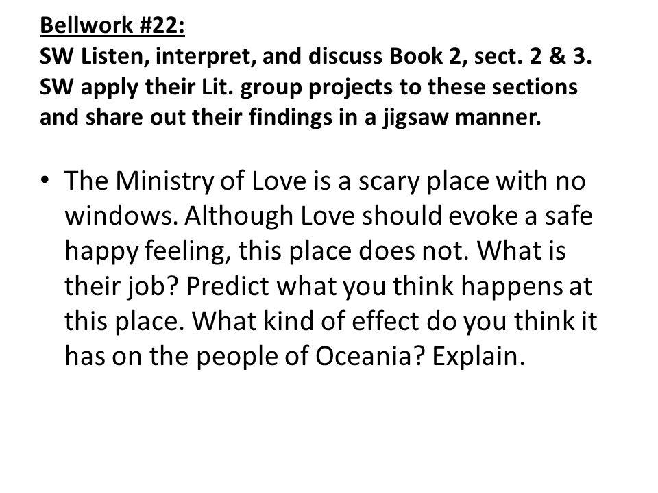Bellwork #22: SW Listen, interpret, and discuss Book 2, sect.