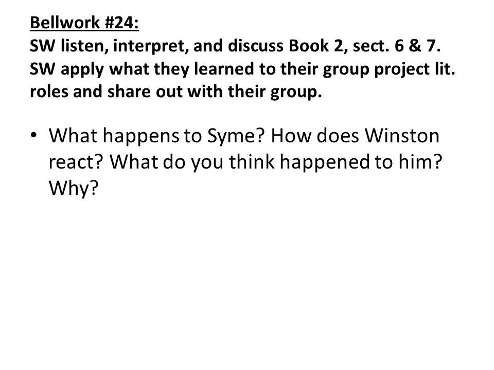Bellwork #24: SW listen, interpret, and discuss Book 2, sect.