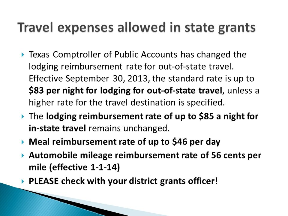  Texas Comptroller of Public Accounts has changed the lodging reimbursement rate for out-of-state travel.