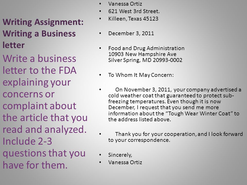 Writing Assignment: Writing a Business letter Vanessa Ortiz 621 West 3rd Street.